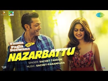 "Nazarbattu from ""Yamla Pagla Deewana Phir Se"" OUT NOW"