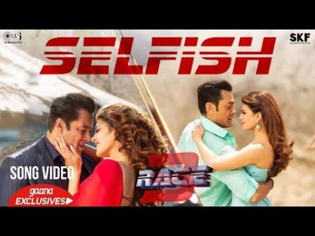Selfish Song Video from Salman Khan's Race 3