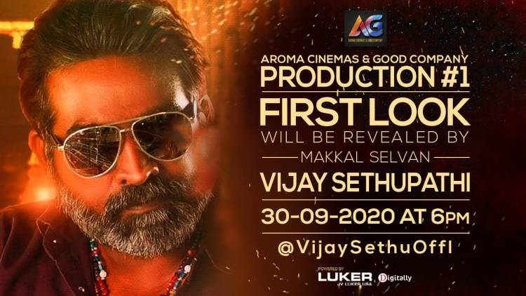 Makkal Selvan @VijaySethuOffl will reveal the first look of Aroma Cinemas & Good Company's