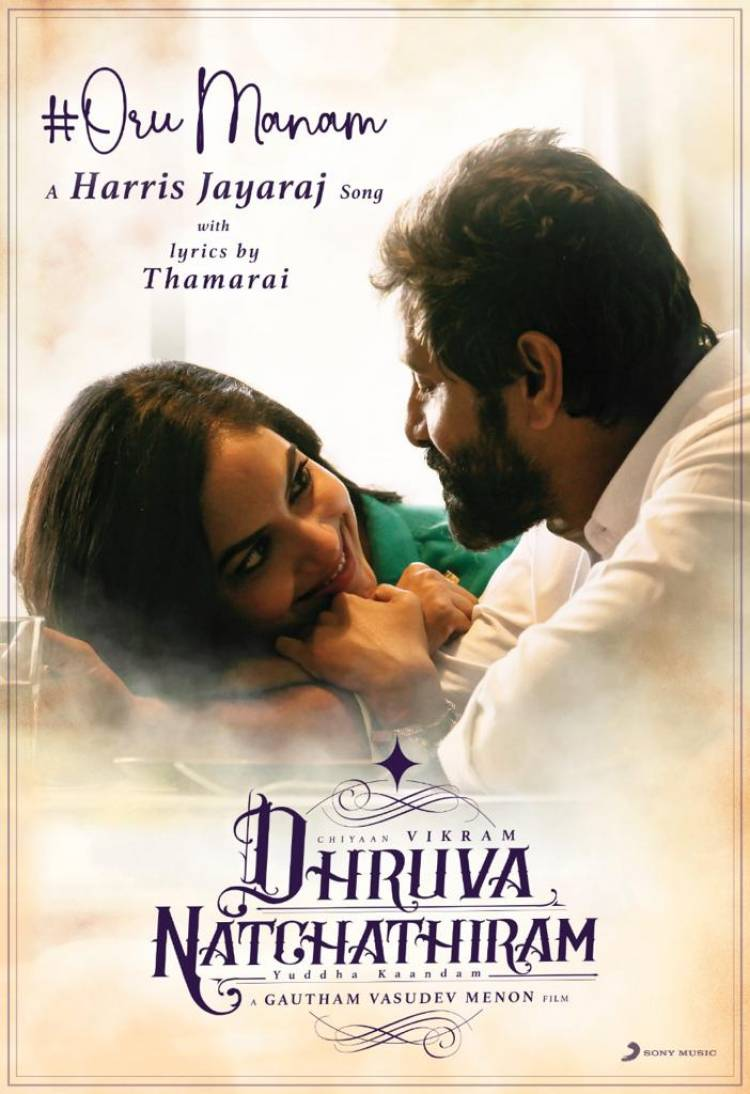#OruManam from #DhruvaNatchathiram to rule your hearts real soon