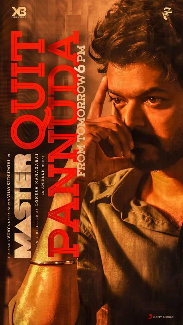 #QuitPannuda lyric video from #Master Releasing tomorrow at 6pm . @anirudhofficial Bday special .