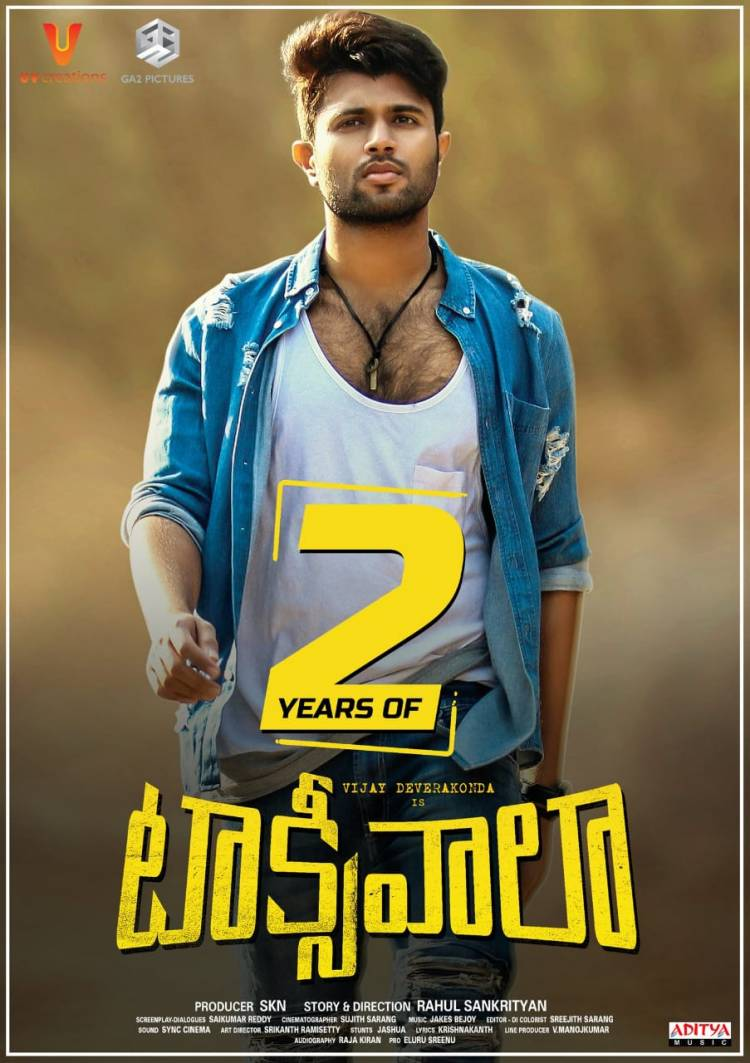2 Years for #Taxiwaala 's BLOCKBUSTER RIDE in Cinemas, the love & support you all showed us is unforgettable