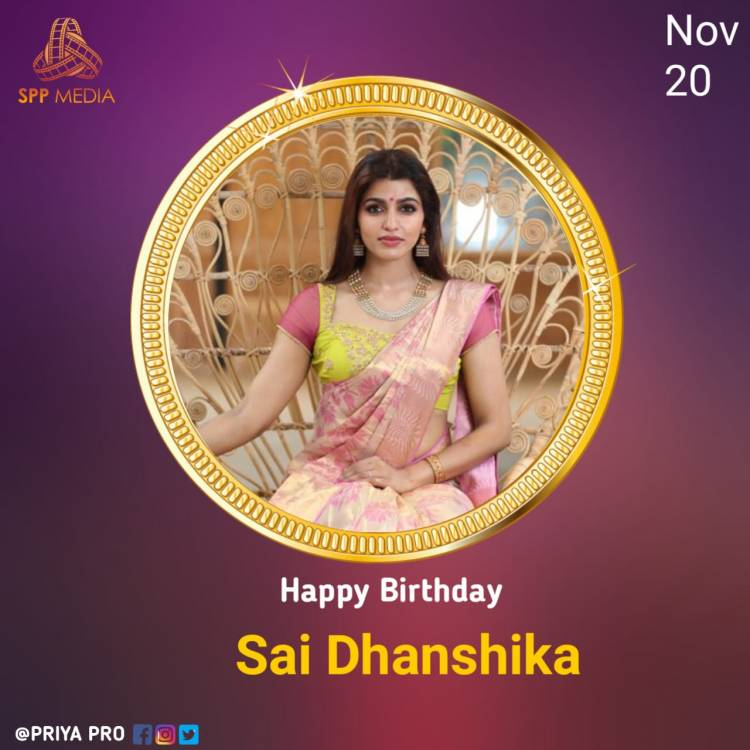Wishing Talented & Gorgeous Actress #SaiDhanshika A Very Happy Birthday & A Year Filled With Success & Good Health.