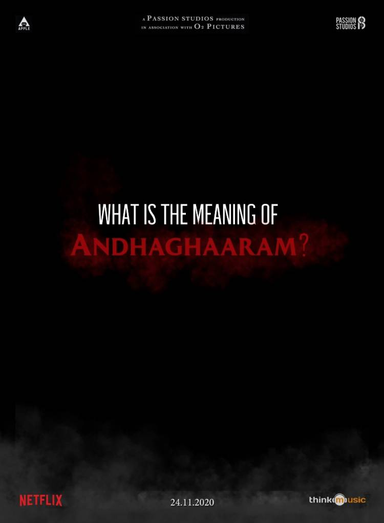 What is #Andhaghaaram ? Streaming on @netflixindia from Nov 24.