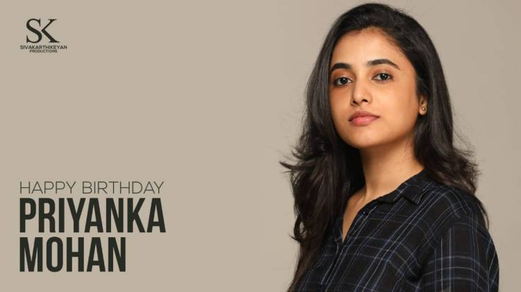 Wishing a very happy birthday to our #DOCTOR heroine, @priyankaamohan