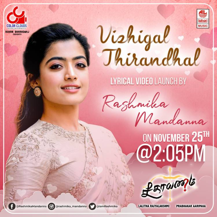 @iamRashmika will unveil the exciting lyrical video of #VizhigalThirandhal from #Seethayanam on Nov 25th, 2:05 PM