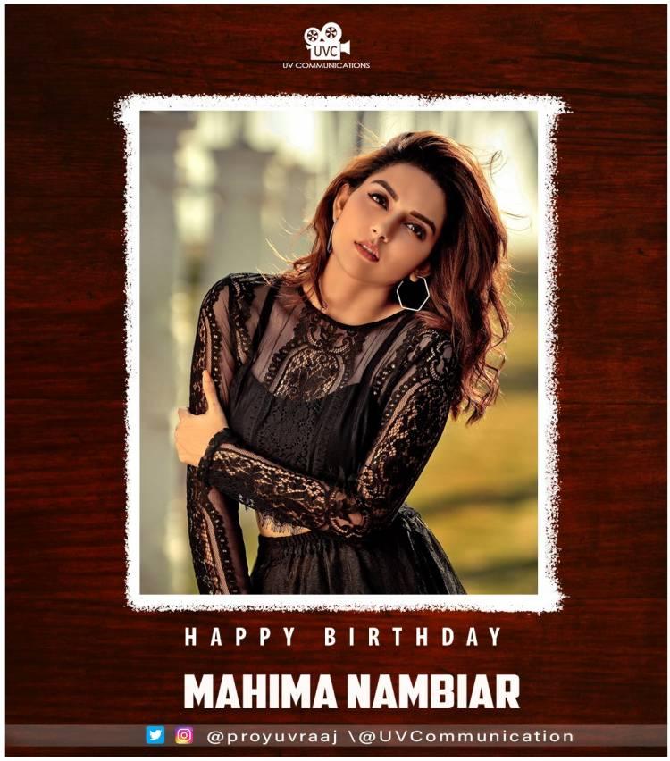 Wishing Actress @Mahima_Nambiar a very Happy Birthday !