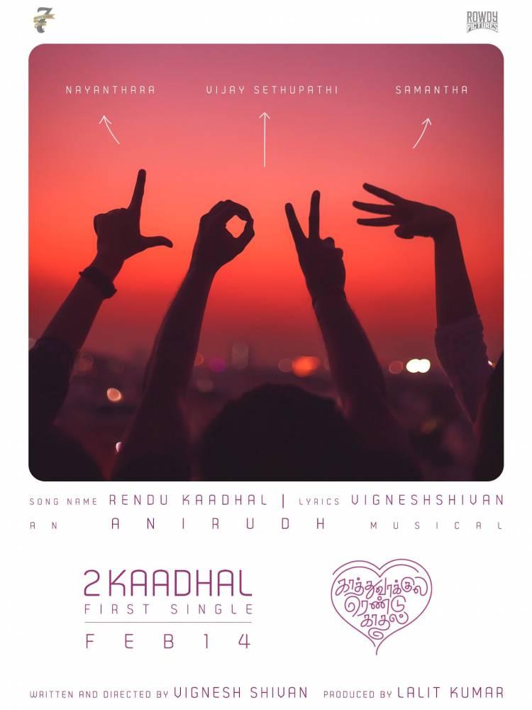 #RenduKaadhal , first single from #KaathuVaakulaRenduKaadhal on Valentines Day#KRK