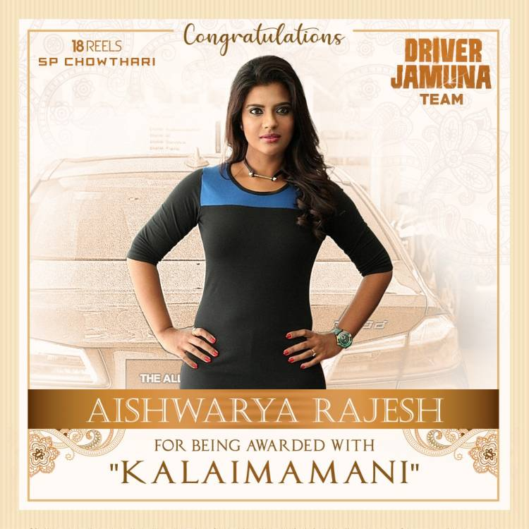 The entire team of #DriverJamuna congratulates our @aishu_dil for being awarded as #Kalaimamani.