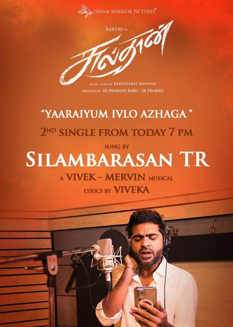 "#Sulthan2ndSingle ""Yaaraiyum ivlo azhaga"" sung by the one and only #SilambarasanTR will be out at 7PM today."