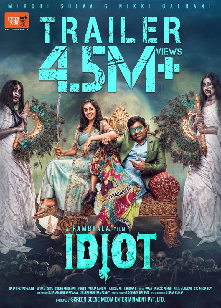 IDIOT Trailer Hits 4.5 Million+ Views. Releasing Soon in Theaters.